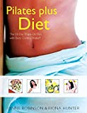 img - for Pilates Plus Diet: The 28-Day Shape-Up Plan with Body book / textbook / text book