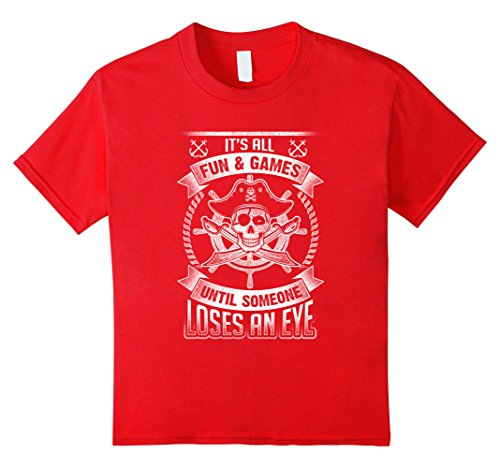 unisex-child Funny Pirate T Shirt It's All Fun and Games Buccaneer 6 Red