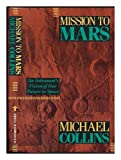 Mission to Mars, Michael Collins, 0802111602