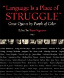 Language Is a Place of Struggle, , 0807048003