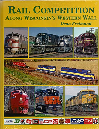 Rail Competition Along Wisconsin's Western - Railroad Burlington Route