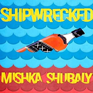 Shipwrecked Audiobook