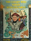 The Canary Who Sailed with Columbus, Susan Wiggs, 0890157197