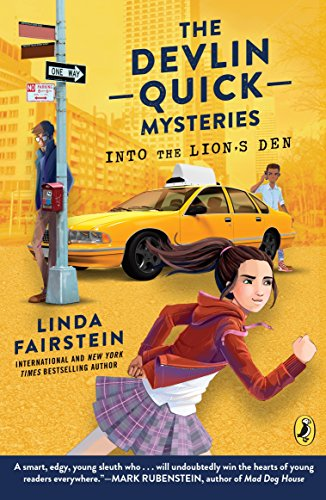 Into the Lion's Den (Devlin Quick Mysteries, The) (New York Public Library Lions)
