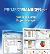 How to be a Great Project Manager: Project Management