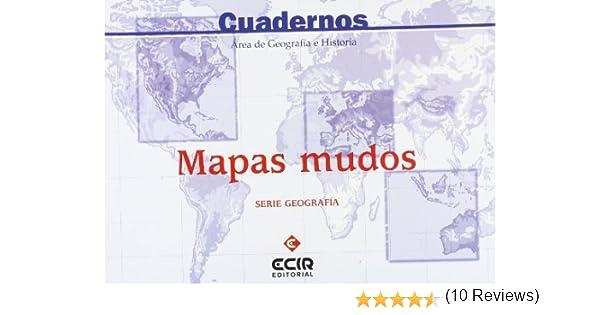 Mapas Mudos - Geografía - 9788470659669: Amazon.es: García ...