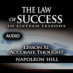 Law of Success - Lesson XI - Accurate Thought