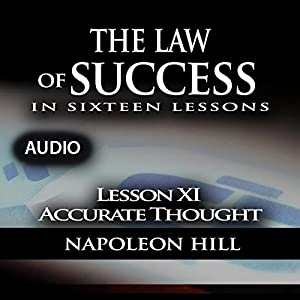 Law of Success - Lesson XI - Accurate Thought Audiobook