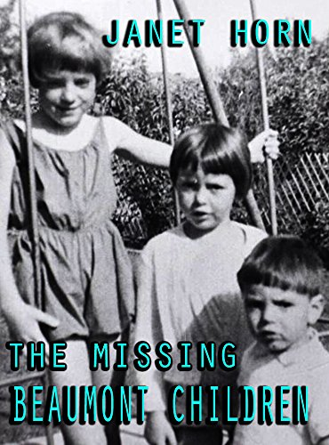 The Missing Beaumont Children by [Horn, Janet]