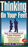 Thinking on Your Feet, Marian K. Woodall, 0941159965