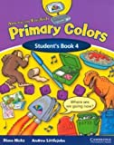 American English Primary Colors 4, Diana Hicks and Andrew Littlejohn, 0521607981