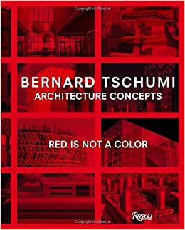 Book Bernard Tschumi: Architecture Concepts: Red is Not a Color: Architectural Concepts