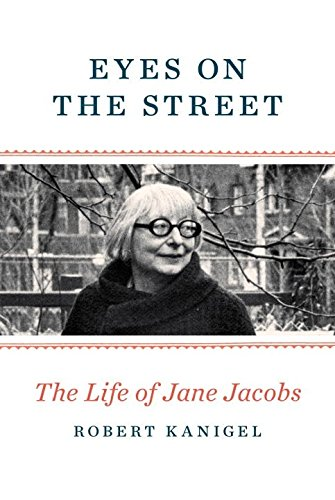 Image of Eyes on the Street: The Life of Jane Jacobs