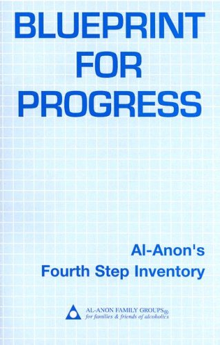Blueprint for Progress: Al-Anon's Fourth Step - Headquarters Blue Planet
