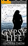 Gypsy Life (The Gypsy Medium Series Book 3)