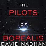 Pilots of Borealis   David Nabhan