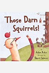 Those Darn Squirrels! Kindle Edition