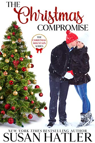 The Christmas Compromise (Christmas Mountain Clean Romance Series Book ()
