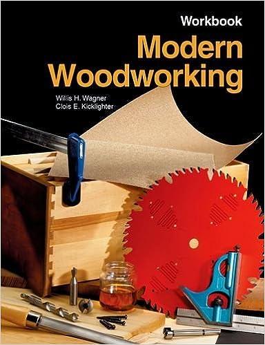 Book Modern Woodworking Workbook by Willis H. Wagner (2006-01-01)