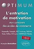l'Entretien de Motivation aux Concours des Écoles de Commerce Passerelle Tremplin ESC Toulouse SKEMA ESSEC EDHEC EM Lyon AUDENCIA Nantes