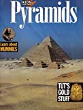 img - for Kids Discover Pyramids: Learn About Mummies & Tut's Gold Stuff (Pyramids 1993 Printing) book / textbook / text book