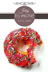 Jerry es mejor (Spanish Edition)
