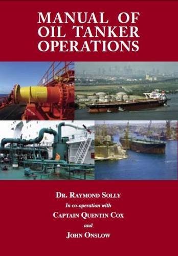 Manual Of Oil Tanker Operations Solly Raymond Quentin Cox