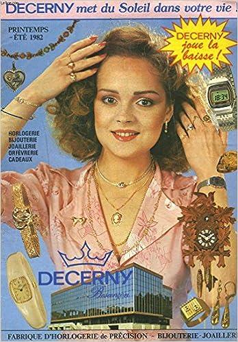 sur les images de pieds de plus de photos bon service Amazon.fr - DECERNY. CATALOGUE PRINTEMPS-ETE 1982. Fabrique ...