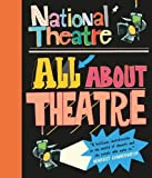 National Theatre: All About Theat