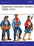 Imperial Chinese Armies 1840–1911 (Men-at-Arms)