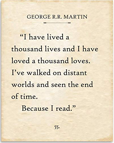 - George R.R. Martin - I Have Lived A Thousand Lives - 11x14 Unframed Typography Book Page Print - Great Gift for Book Lovers, Also Makes a Great Gift Under $15