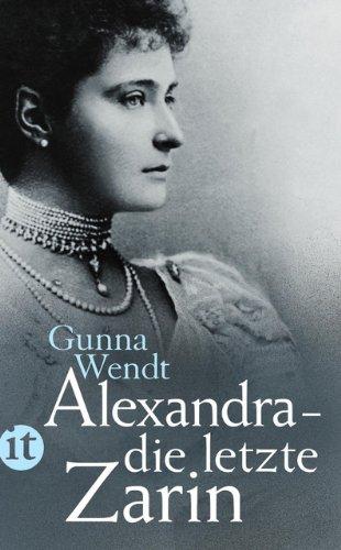 Alexandra – die letzte Zarin (insel taschenbuch)