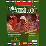 Ingles Para Construccion (Texto Completo) [English for Construction] | Stacey Kammerman