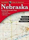 Nebraska Atlas and Gazetteer (Nebraska Atlas & Gazetteer) 4th (fourth) Edition by Delorme (2010)