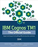 img - for IBM Cognos TM1: The Official Guide book / textbook / text book