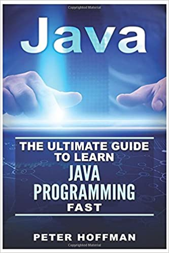 Java Java For Beginners Guide To Learn Java And Java Programming