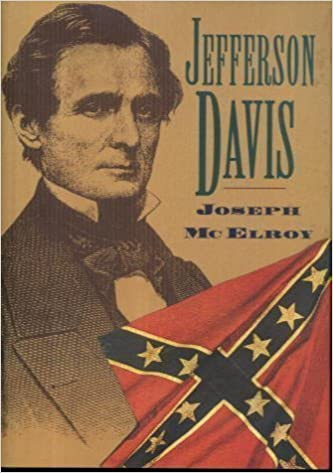 Jefferson Davis: The Unreal and the Real (The Civil War Library