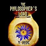 The Philosopher's Load | TJ Redig