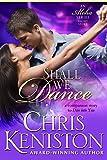 Shall We Dance: A Companion Short Story to Aloha book 4 Dive into You (Surf's Up Flirts 1)