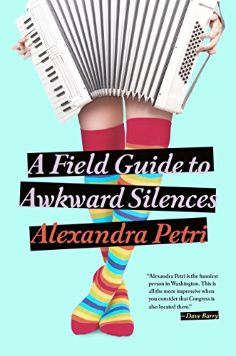 Image result for alexandra petri a field guide to awkward silences book cover