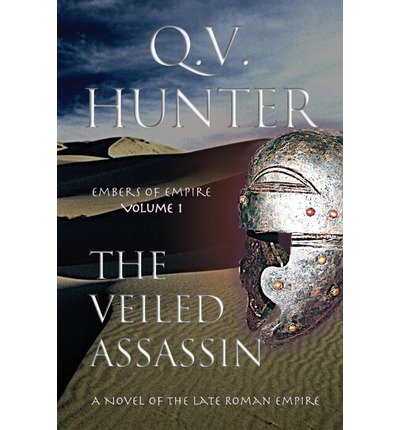 The Veiled Assassin : A Novel of the Late Roman Empire(Paperback) - 2013 Edition ebook