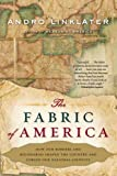 The Fabric of America, Andro Linklater, 0802716725