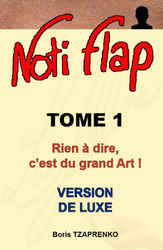 - Noti Flap 1 (Version de luxe) (French Edition)