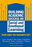 img - for By Joseph Zins - Building Academic Success on Social and Emotional Learning: What Does the Research Say?: 1st (first) Edition book / textbook / text book