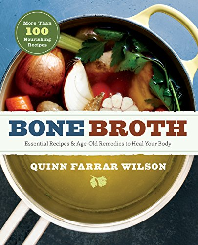Bone Broth: 101