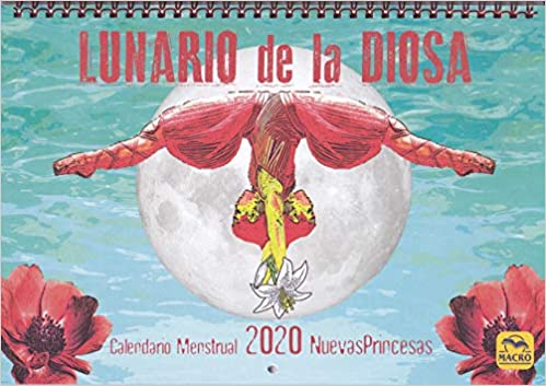 Lunario de La Diosa. Calendario menstrual 2020: 29 x 20 cm ...