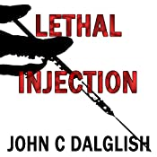 Lethal Injection: Detective Jason Strong, Book 8 | John C. Dalglish