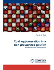 Coal agglomeration in a non-pressurized gasifier: An experimental investigation