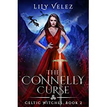 The Connelly Curse (Celtic Witches Book 2)