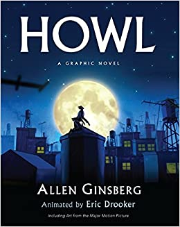 essays on howl by allen ginsberg Read howl essays and research papers allen ginsberg's howl and the making of the beat generation 1st berkely: university of california press, 2004.